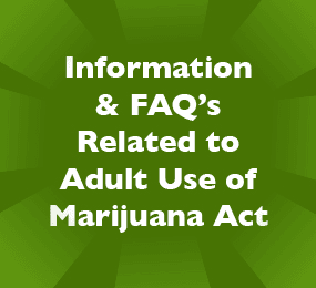 Adult Use of Marijuana Act